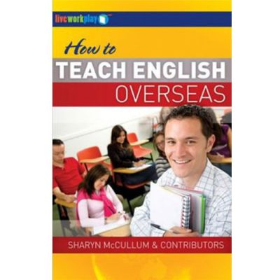 Cover Of How To Teach English Overseas Travel Guide By Sharyn McCullum