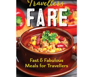 Travellers Fare – Fast and Fabulous Meals for Travellers