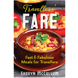 Travellers Fare, Fast and Fabulous Meals For Travellers Cookbook Cover