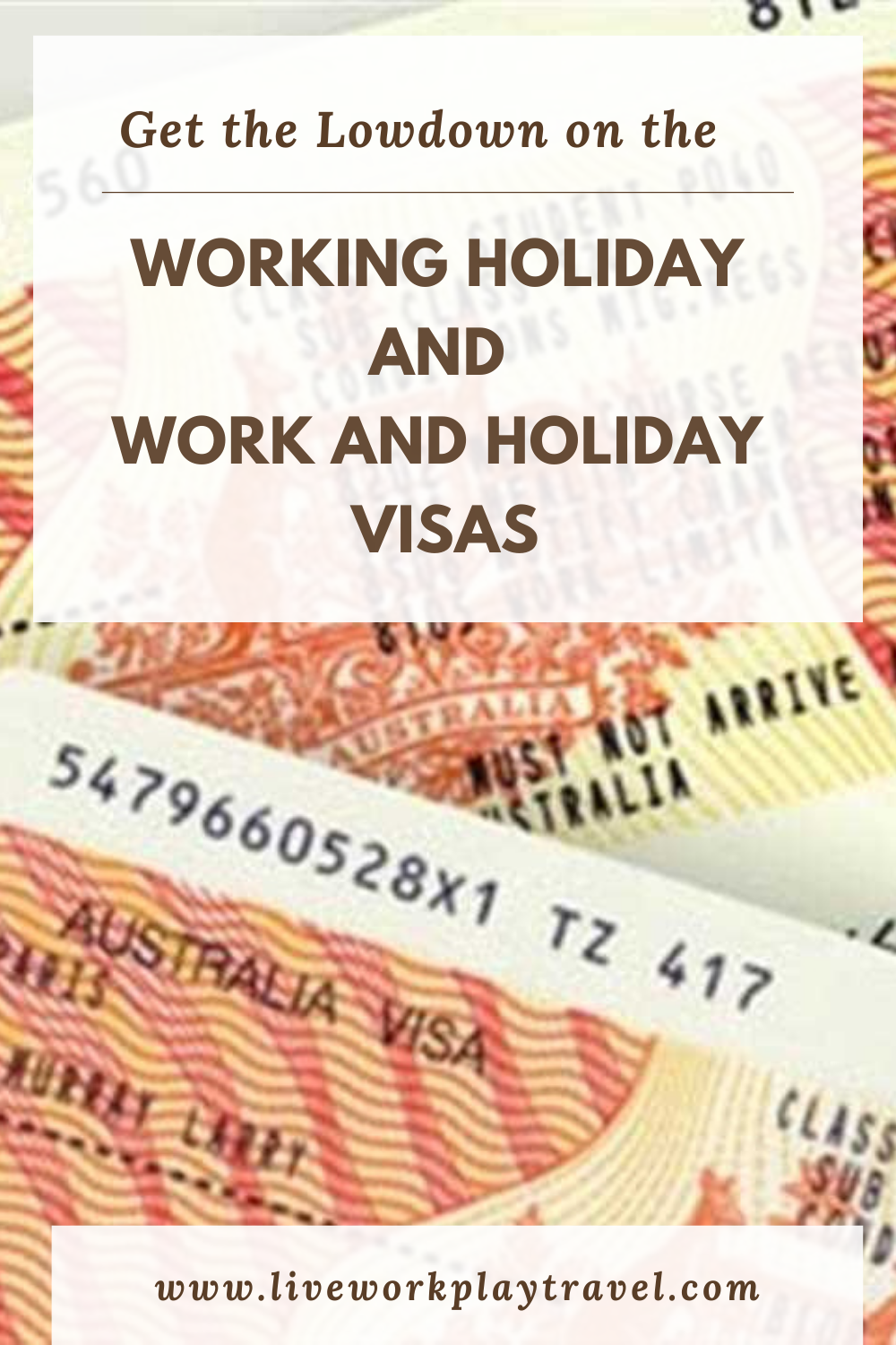 Working Holiday and Work and Holiday Visas