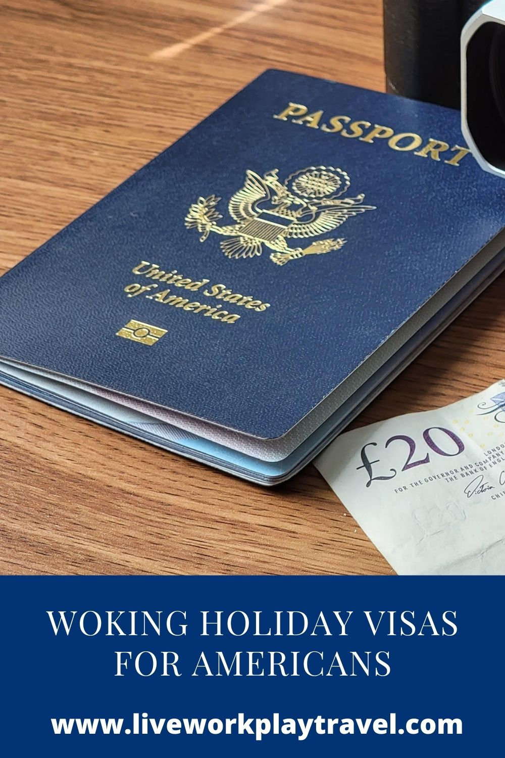 American Passport For A Working Holiday Visa.