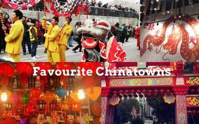 Favourite Chinatowns Around The World