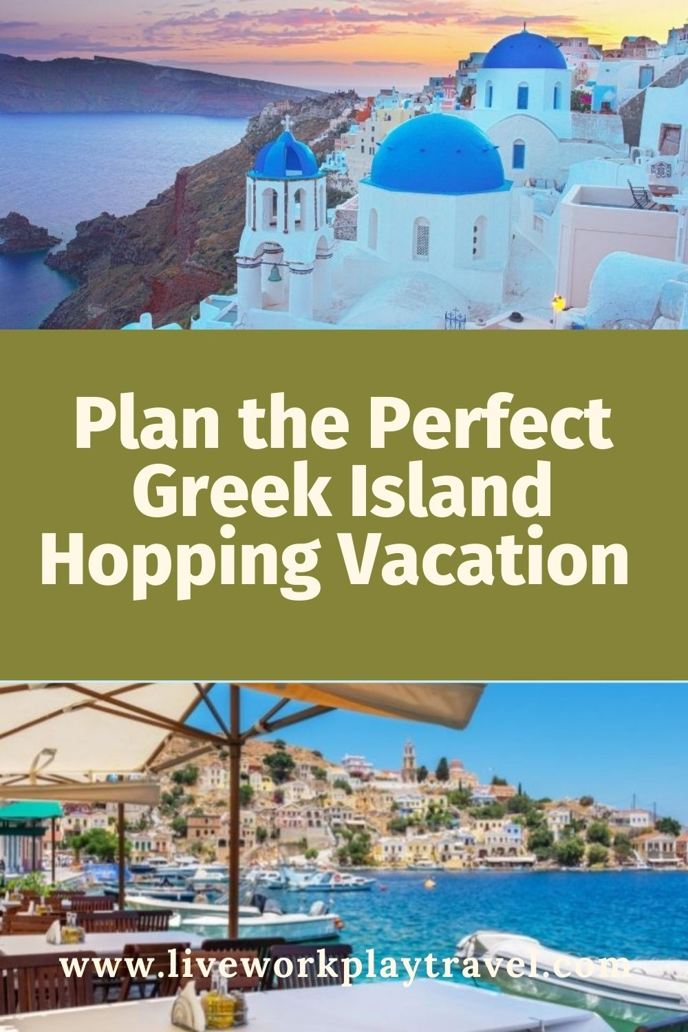 Plan The Perfect Greek Island Hopping Vacation To Include Whitewashed Buildings Overlooking Crystal Clear Blue Waters.
