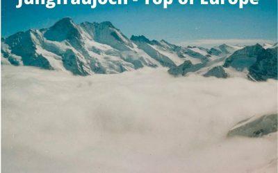 Jungfraujoch – Top of Europe in Switzerland