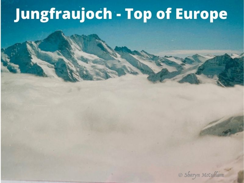 From The Top Of The Jungfraujoch You Will See Snow Capped Mountains And The Glacier.