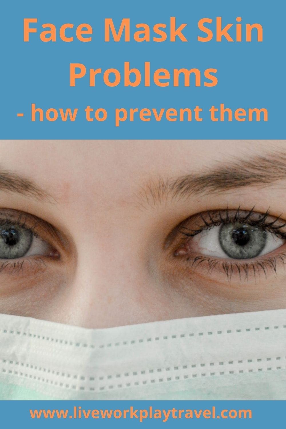 Female Wearing A Disposable Face Mask. Face Masks Can Cause Skin Problems. Here Are Suggestions On How To Reduce Skin Problems.