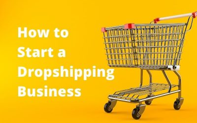Start a Dropshipping Business in 7 Steps Now